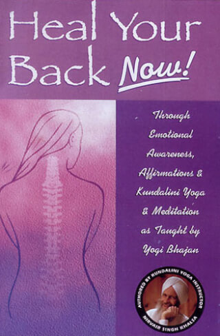 Heal your Back Now! - Nirvair Singh Khalsa (livre)