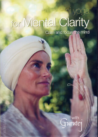 Kundalini Yoga for Mental Clarity - Gurutej Kaur DVD