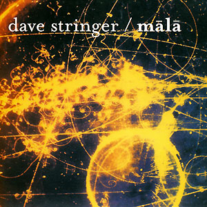 Mala - Dave Stringer CD