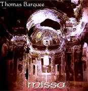 Missa - Thomas Barquee CD