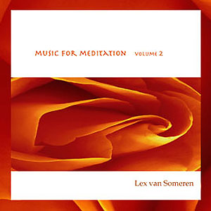 Music for Meditation Vol. II - Lex van Someren CD