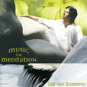 Music for Meditation - Lex van Someren CD