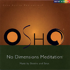 No Dimensions Osho Meditation - CD
