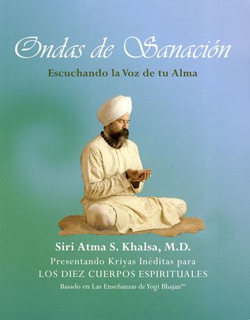 Ondas De Sanación Dr Siri Atma Singh Khalsa