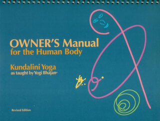 Owner's Manual for the Human Body - Harijot Kaur
