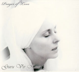 Prayer of Love - Guru Vir Kaur CD