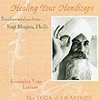 Healing your Handicaps - Yogi Bhajan