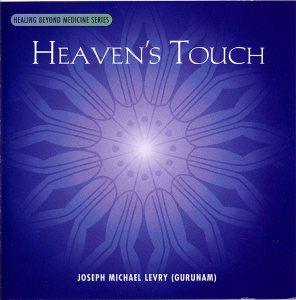 Heaven's Touch - Joseph Michael Levry (Gurunam) CD