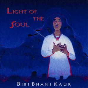 Light of the Soul - Bibi Bhani Kaur CD