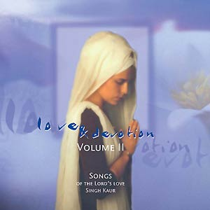 Love and Devotion Vol.II - Singh Kaur CD