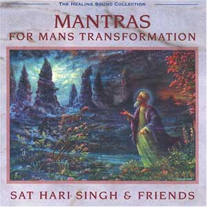 Mantras for (Wo)Man's Transformation - Sat Hari Singh CD
