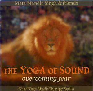 Overcoming Fear - Mata Mandir Singh CD