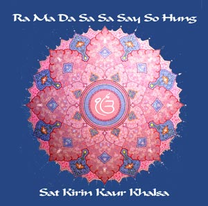 Ra Ma Da Sa Sa Say So Hung - Satkirin Kaur CD