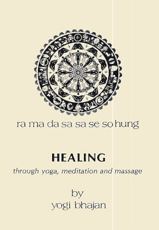 Healing through Yoga... - Yogi Bhajan