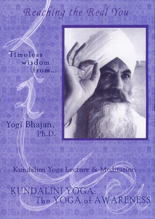 Reaching the Real You - Yogi Bhajan DVD