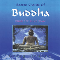 Sacred Chants of Buddha – Craig Preuss CD
