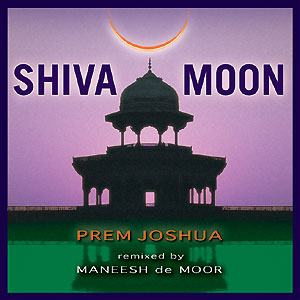Shiva Moon - Prem Joshua CD
