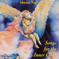 Songs for the Inner Child - Shaina Noll CD