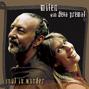 Soul in Wonder - Miten with Deva Premal CD