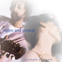 Strength of a Rose - Miten & Premal CD