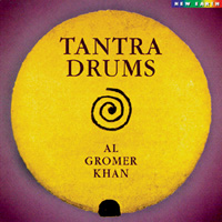 Tantra Drums - Al Gromer Khan CD