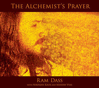 The Alchemist's Prayer - Ram Dass CD