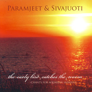 The Early Bird Catches The Worm - Paramjeet & Sivajouti CD