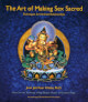 The Art of Making Sex Sacred - Jivan Joti Kaur Ph.D., incl. CD