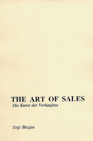 The Art of Sales Englisch-Deutsch - Yogi Bhajan