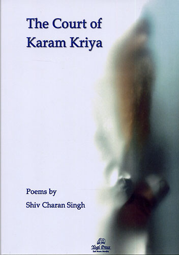 The Court of Karam Kriya - Shiv Charan Singh