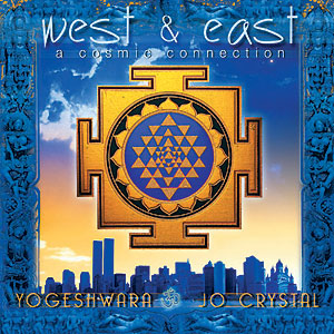 West & East - Yogeshwara, Jo Crystal CD