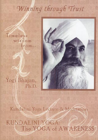 Winning Through Trust - Yogi Bhajan DVD