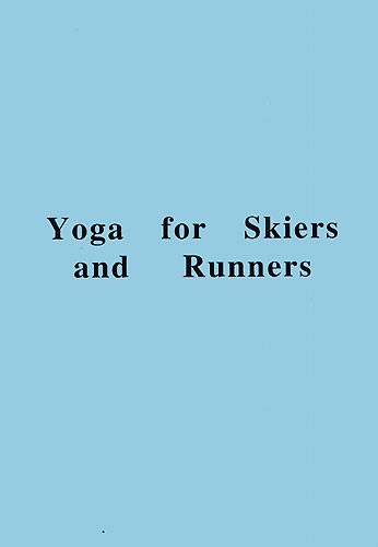 Yoga for Skiers & Runners